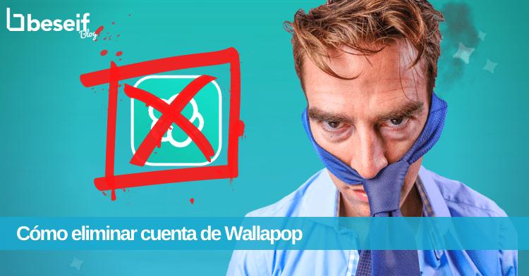eliminar cuenta wallapop