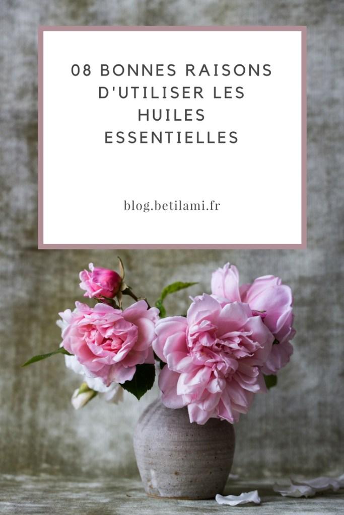 Les 08 bonnes raisons d'utiliser les huiles essentielles-blog_betilami