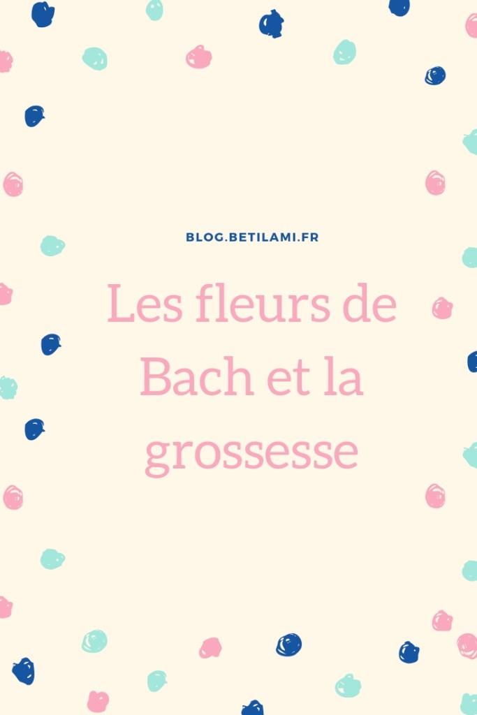les fleurs de Bach et la grossesse