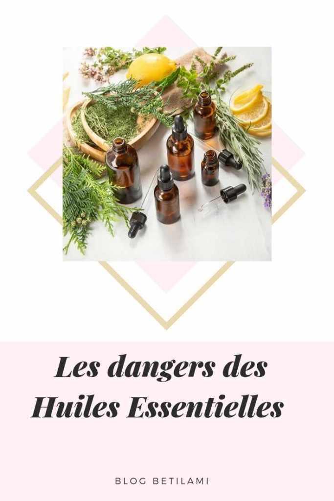 Les dangers des huiles essentielles - Blog Betilami