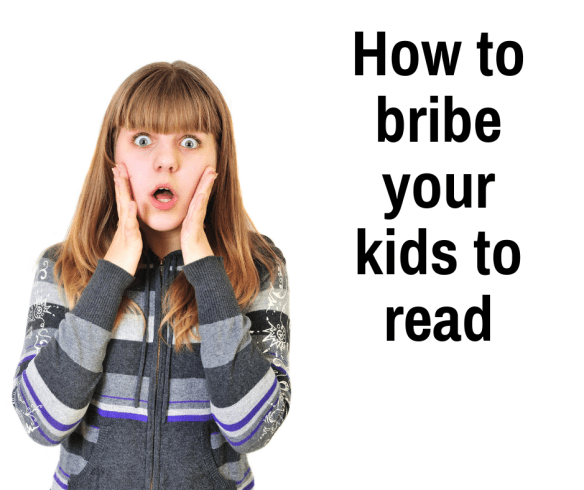 How to bribe your kids to read.png