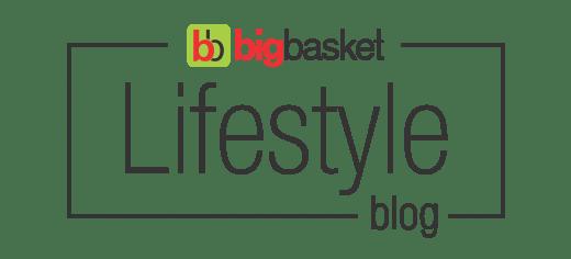 Bigbasket Lifestyle Blog