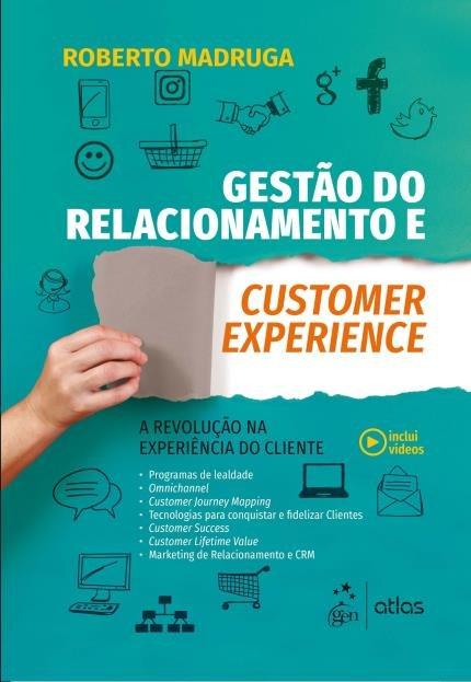 Livro Gestão do Relacionamento e Customer Experience
