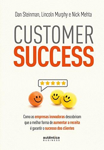 "Imagem da capa do livro ""Customer Success"" - Dan Steinman"