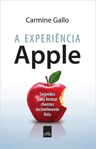 """Imagem da capa do livro """"A Experiência Apple"""" – Carmine Gallo."""