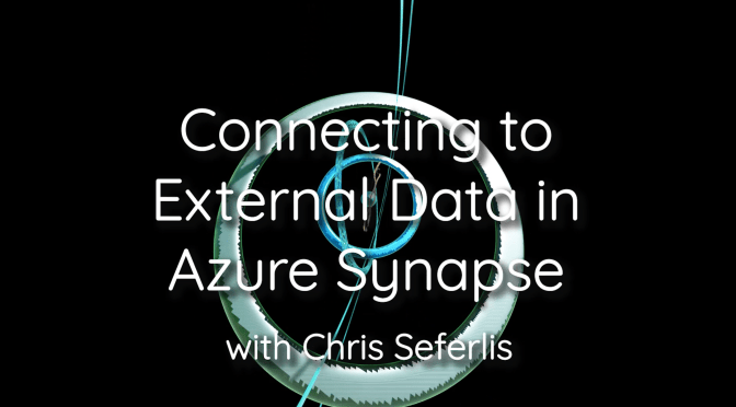 Connecting to External Data with Azure Synapse