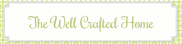 The Well Crafted Home Blog