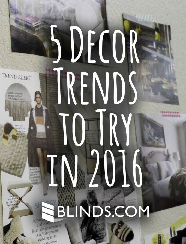 5 decor trends to try in 2016