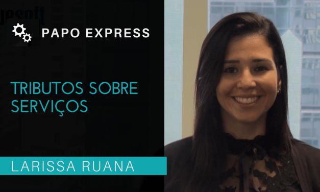 [Papo Express] Tributos sobre Serviços