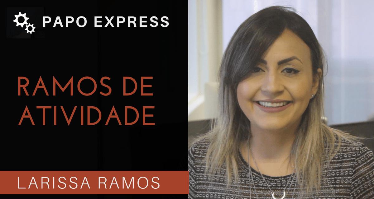[Papo Express] Ramos de Atividade
