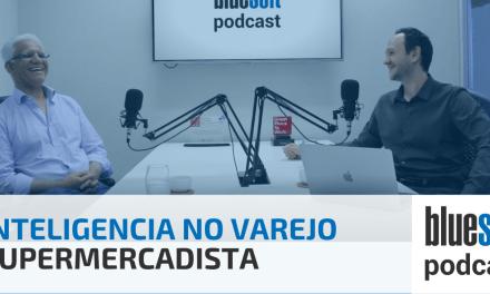 Inteligencia no Varejo Supermercadista | Bluesoft Podcast