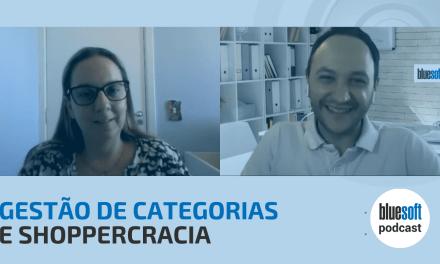 Gestão de Categorias e Shoppercracia | Bluesoft Podcast