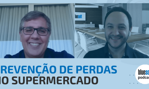 Prevenção de Perdas no Supermercado | Bluesoft Podcast