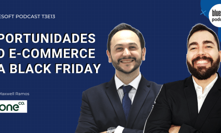 Oportunidades do e-commerce na Black Friday | Bluesoft Podcast #T3E13