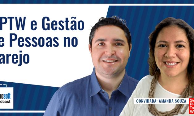 GPTW e Gestão de Pessoas no Varejo | Bluesoft Podcast #T4E012