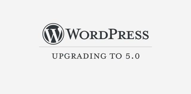 Upgrading to WordPress 5.0