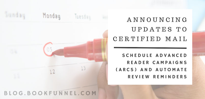 Certified Mail Update: Schedule Campaigns and Review Reminders