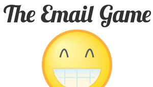 The (new & improved) Email Game is here!