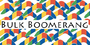 Bulk Boomerang is here!!