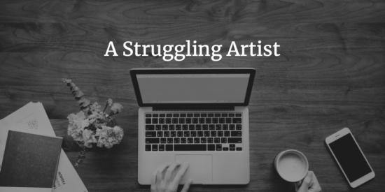 A Struggling Artist