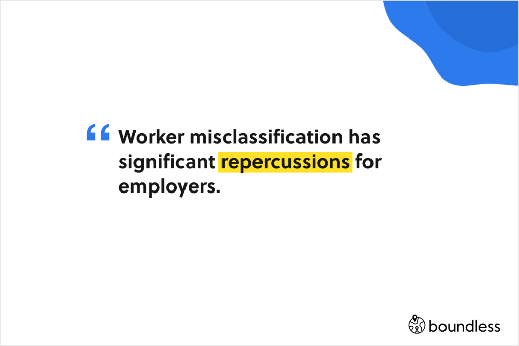 worker misclassification has significant repercussions