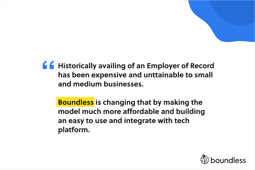 Boundless makes the access to employer of record model affordable