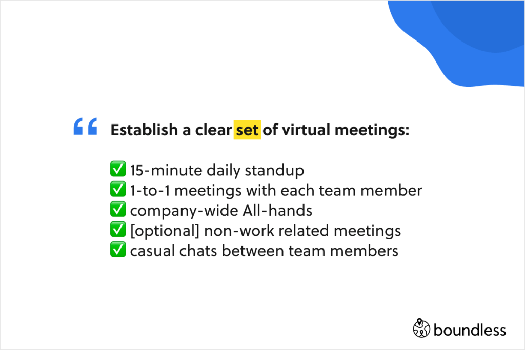 a clear cadence of virtual meetings will help to succeed even when you are suddenly remote