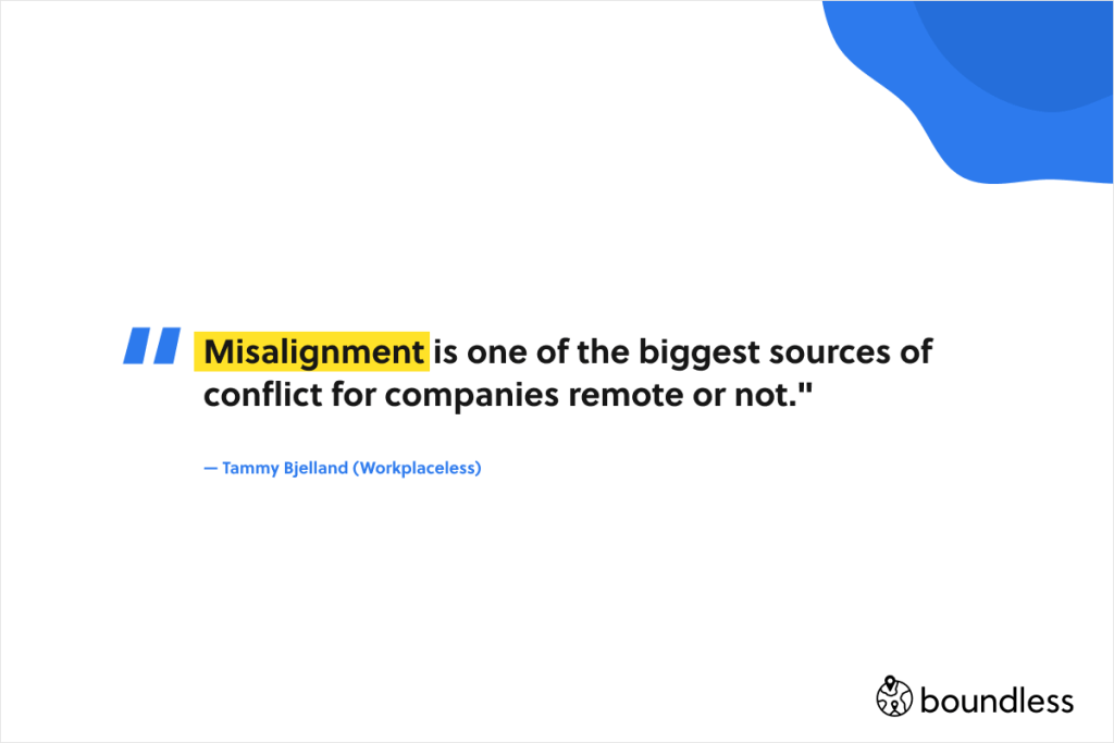 Misalignment is one of the biggest sources of conflict