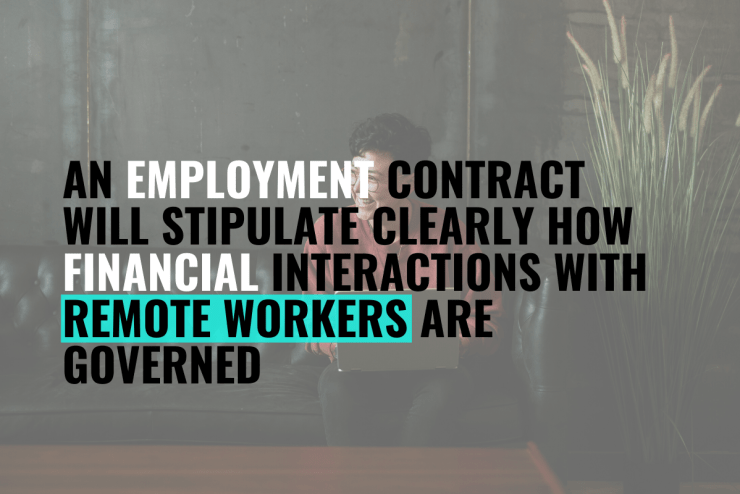 an employment contract assures financial  interactions between a remote worker and a compliant remote employer