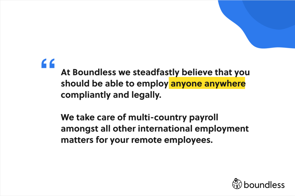 Boundless takes care of multi-country payroll amongst many other employment things