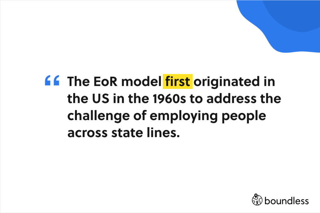 the employer of record model first originated in the US
