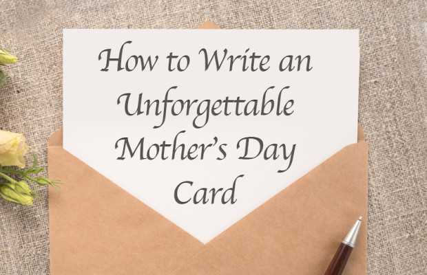 How To Write An Unforgettable Mother's Day Card Bradford