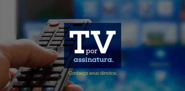 TV por Assinatura- confira os principais direitos do consumidor  03
