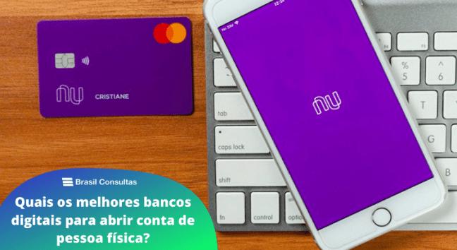 Quais os melhores bancos digitais para abrir conta de pessoa física?
