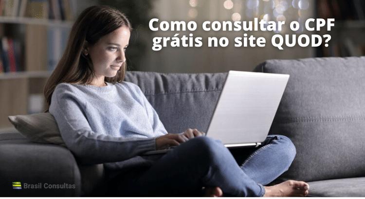 Como consultar o CPF grátis no site QUOD?
