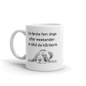 Quote: De Første Fem Dage Efter Weekenden Er Altid De Hårdeste. - Sketch 447