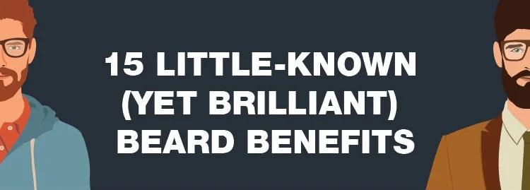 Brilliant Beard Benefits