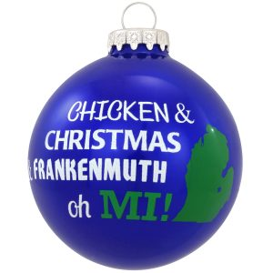 Chicken and Christmas and Frankenmuth oh MI!