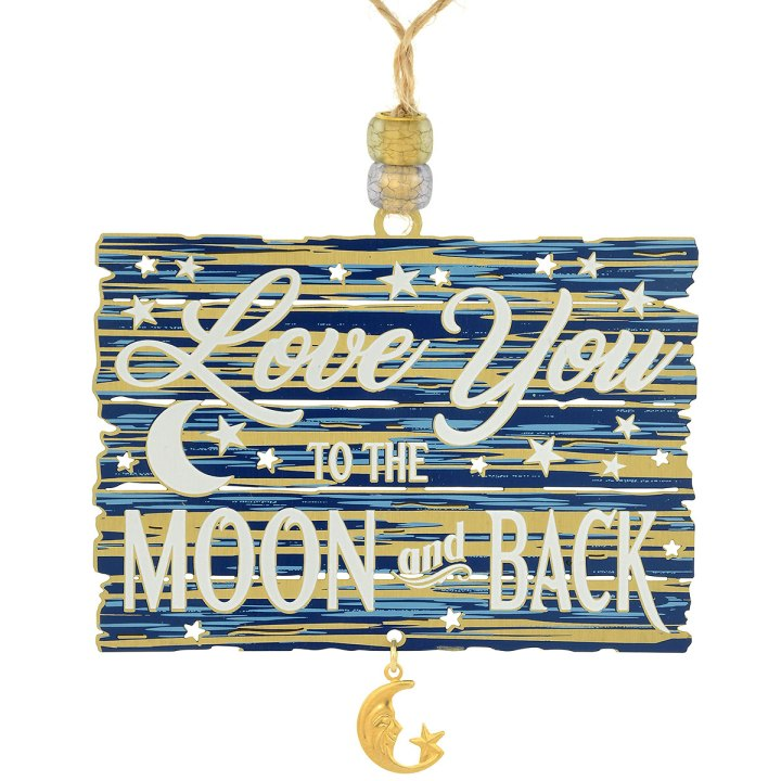 Love You To The Moon And Back metal ornament made in the USA from Bronner's CHRISTmas Wonderland.