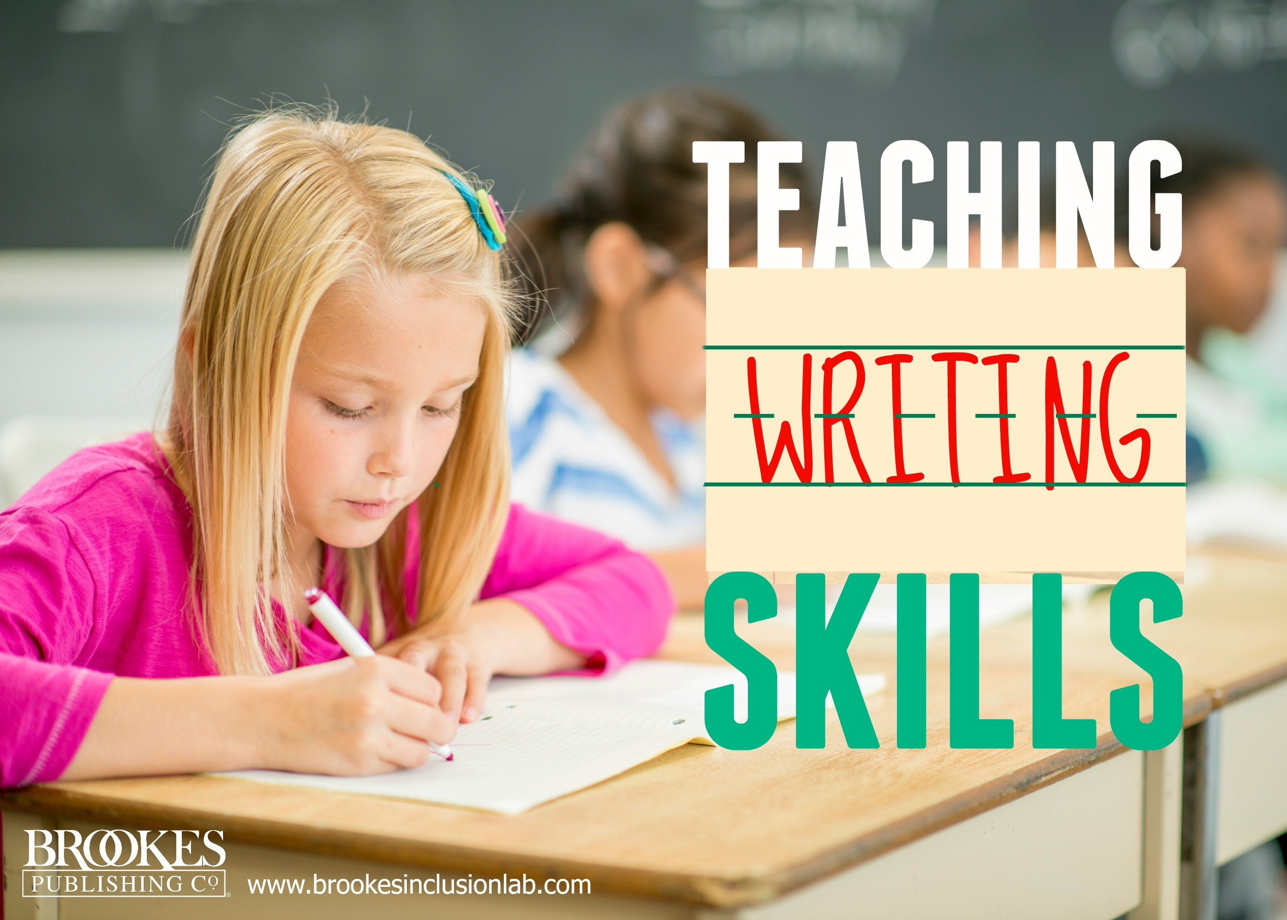 7 Steps To Teaching Writing Skills To Students With