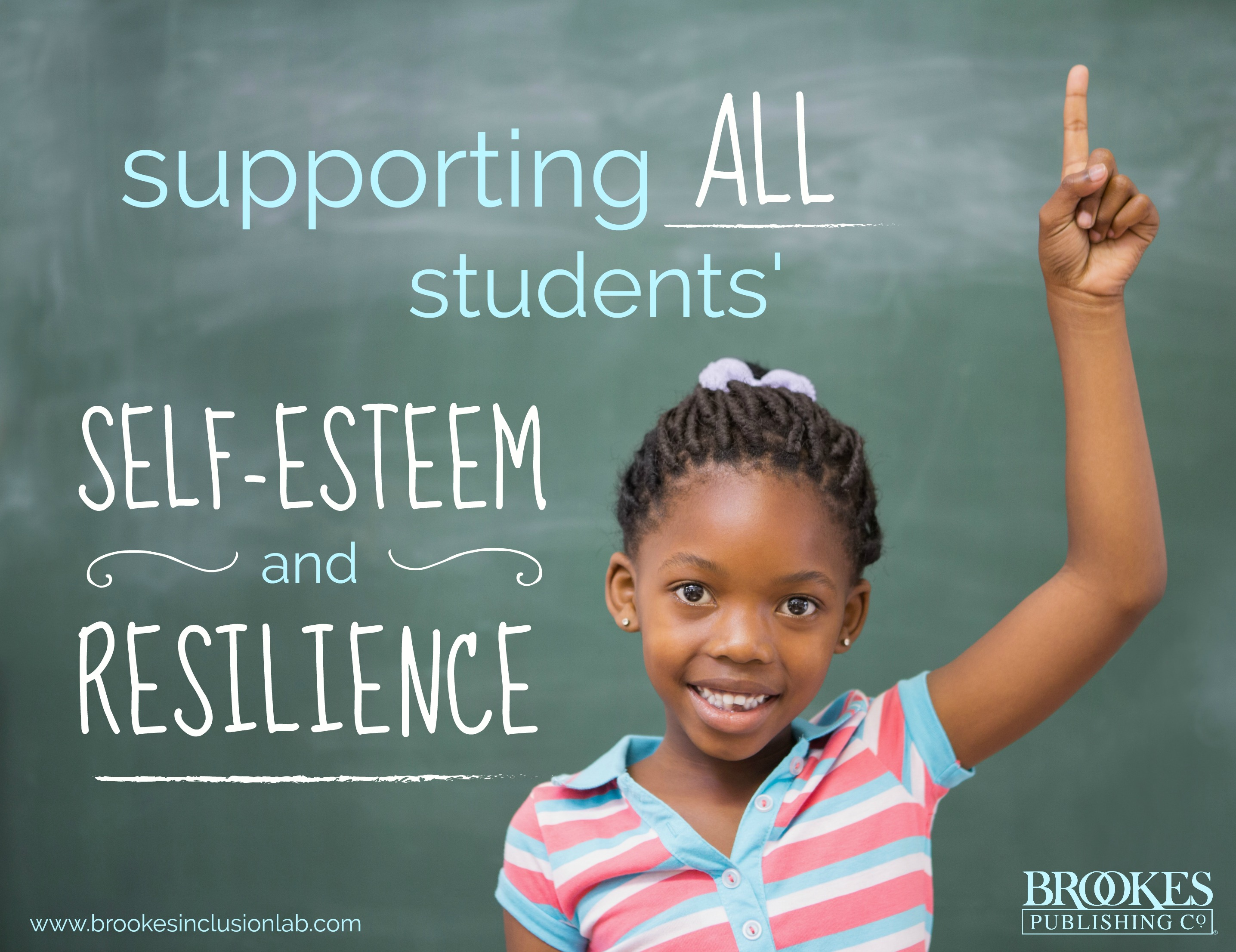 7 Ways To Foster Self Esteem And Resilience In All