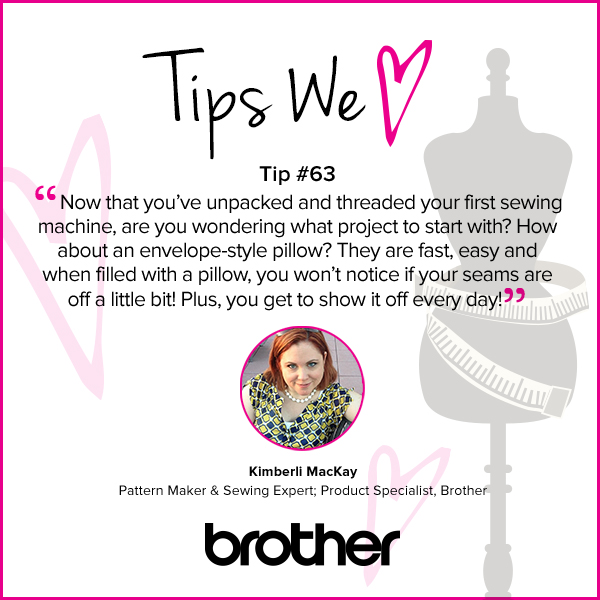Now that you've unpacked and threaded your first sewing machine, are you wondering what project to start with? How about an envelope-style pillow? They are fast, easy and when filled with a pillow, you won't notice if you seams are off a little bit! Plus, you get to show it off every day!