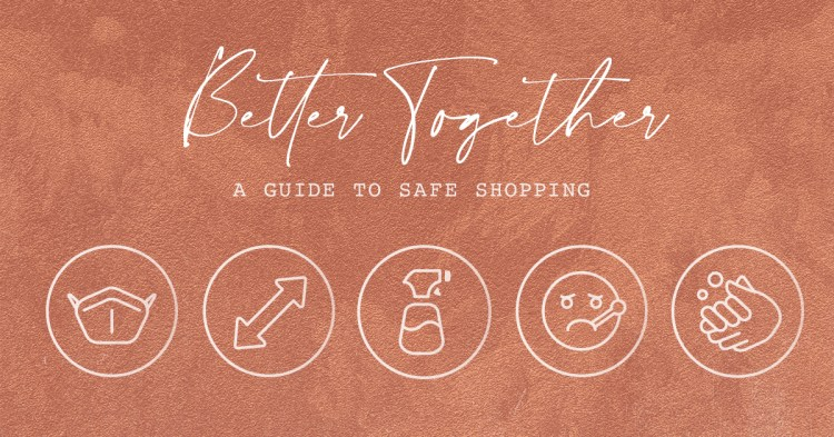 our guide to safe shopping, whether in store, or from your home