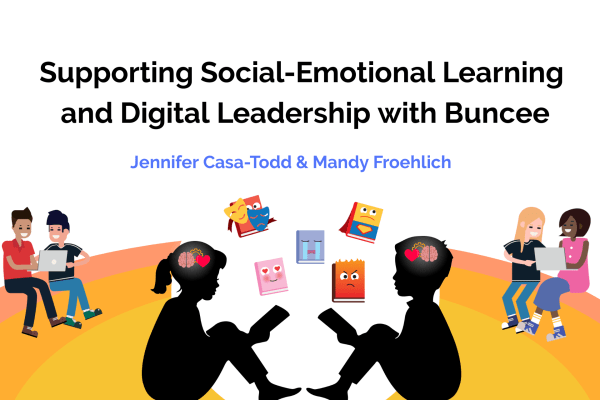 supporting social-emotional learning and digital leadership with buncee