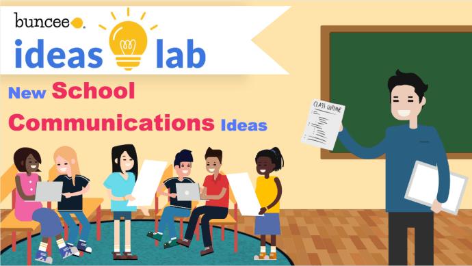 New School Communications Ideas