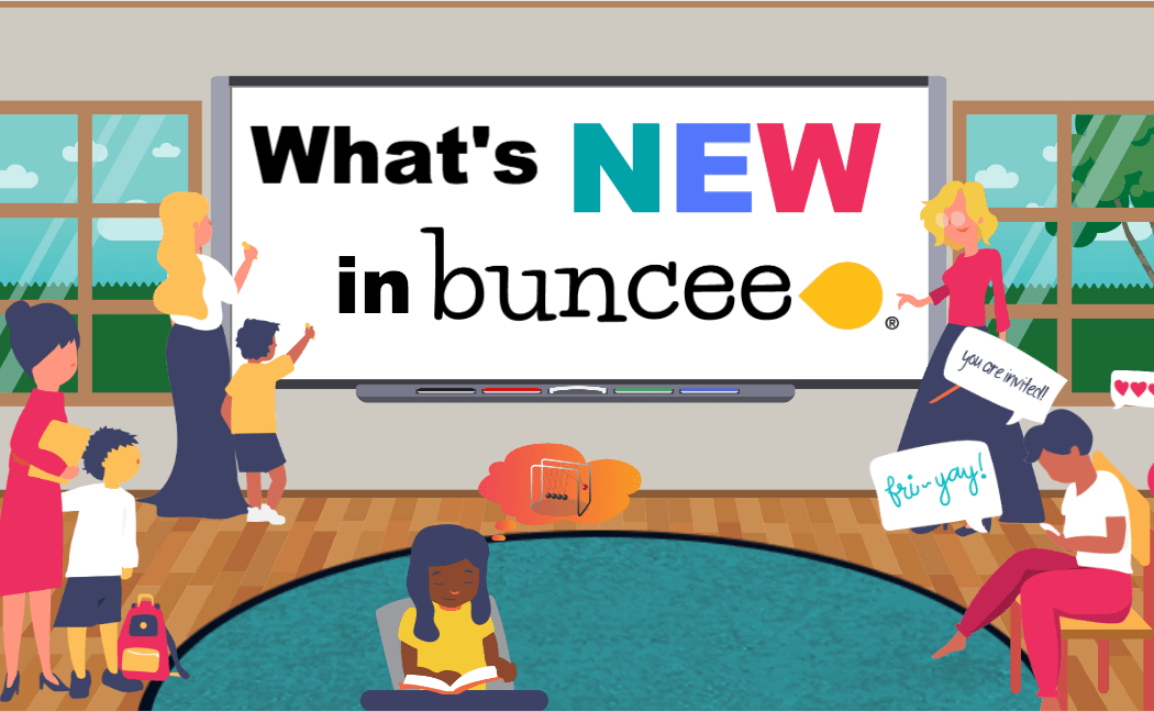 What's New in Buncee?