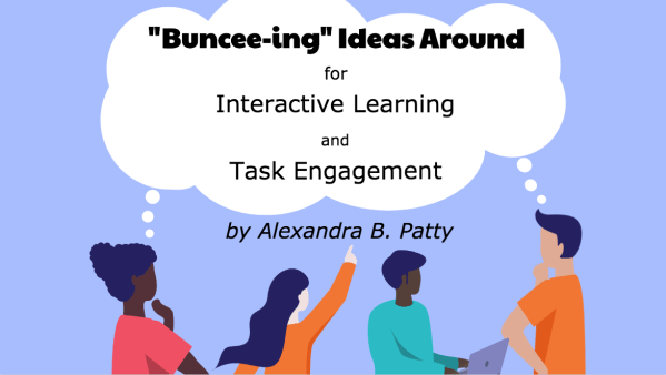 Buncee-ing Ideas Around for Interactive Learning and Task Engagement