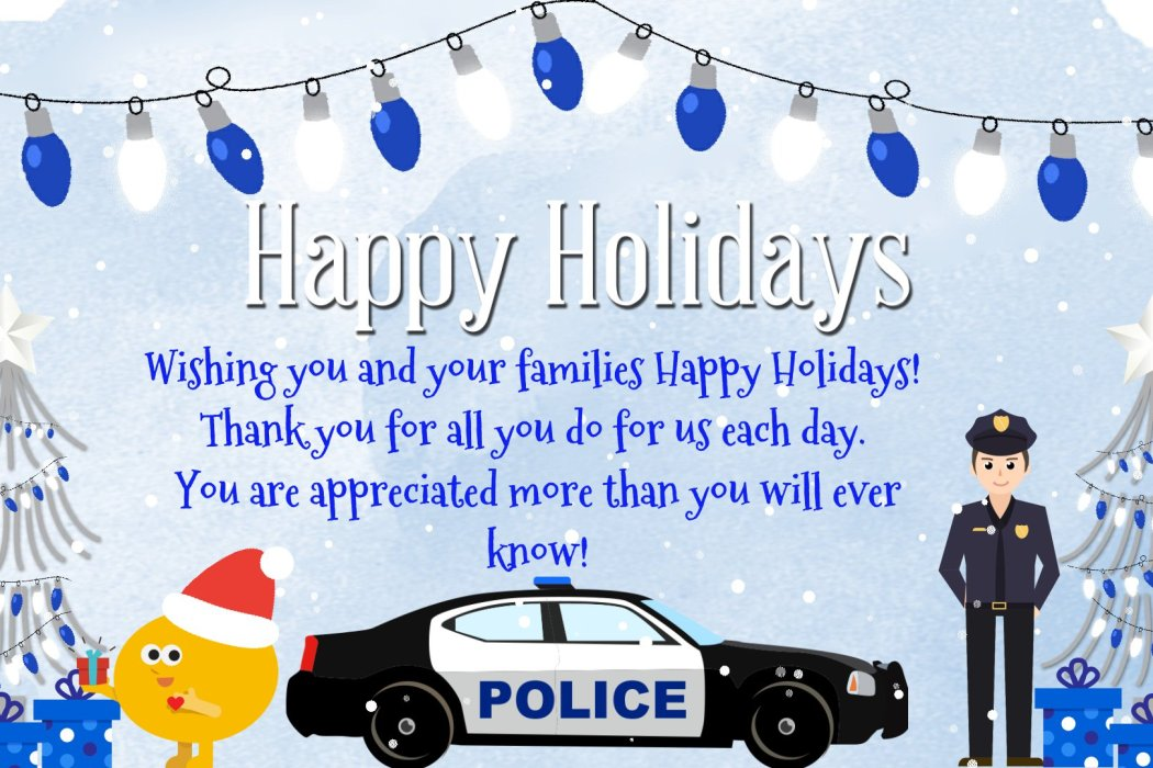 Special Holiday Wishes for Our Law Enforcement Officers