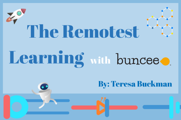 The Remotest Learning with Buncee