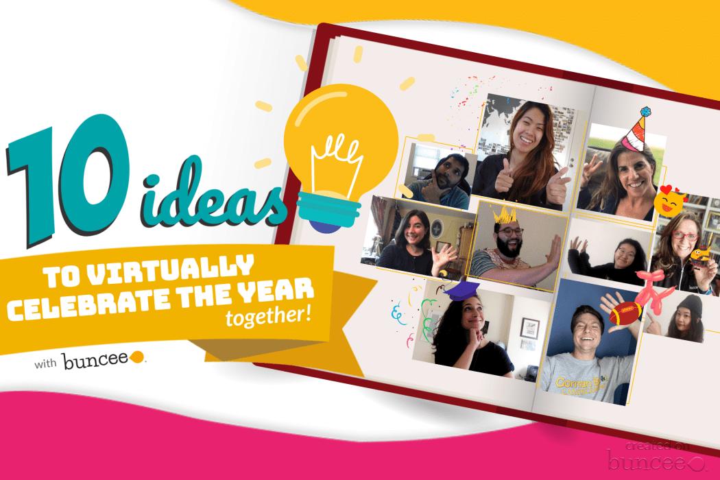 10 ideas to virtually celebrate the year